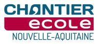 Chantier Ecole Nouvelle Aquitaine