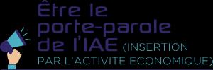 Etre le porte-parole de l'IAE